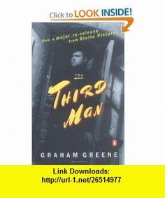The Third Man (9780140286823) Graham Greene , ISBN-10: 0140286829  , ISBN-13: 978-0140286823 ,  , tutorials , pdf , ebook , torrent , downloads , rapidshare , filesonic , hotfile , megaupload , fileserve