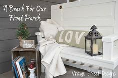 A Bench For Our Front Porch - Vintage Street Designs