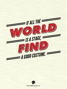 If all the world is a stage, find a good costume. Allison Mermelstein   recitethis.com to make your own