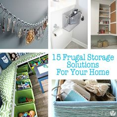 15 frugal Storage Solutions for your home. Need more storage, but don't want to spend a fortune? Try one of these great ideas. #storage #home