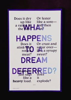 Langston Hughes Poem - What happens to a dream deferred?