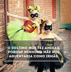 Nóis jé, ari e dju Bffs, Best Friends Forever, My Best Friend, Top Quotes, Funny Quotes, Sisters Forever, Tumblr Love, Proverbs 31 Woman, Funny Posts