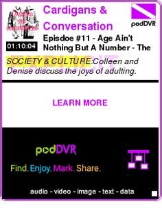 """#SOCIETY #PODCAST  Cardigans & Conversation    Episdoe #11 - Age Ain't Nothing But A Number - The """"Adulting"""" Episode    LISTEN...  http://podDVR.COM/?c=9c9aacec-750c-d7bc-8d41-06861235af02"""