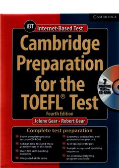 Cambridge Preparation for the TOEFL® Test, Fourth Edition, helps you build the skills necessary to successfully answer the questions and complete the tasks on the TOEFL® iBT test. It also thoroughly familiarizes you with the TOEFL test format and teaches test-taking strategies to help you improve your scores.