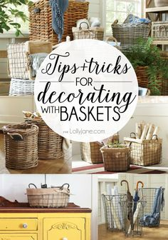 Tips and tricks for decorating with baskets. They are perfect for adding an element of storage and decor! #baskets #decor #decorating