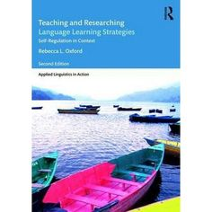 Oxford, R. L. (2017). Teaching and Researching Language Learning Strategies: Self-Regulation in Context. (2nd Ed.) New York: Routledge.