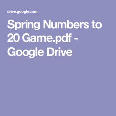 Spring Numbers to 20 Game.pdf - Google Drive