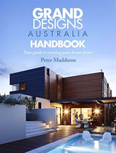 Booktopia has Grand Designs Australia Handbook, Your Guide to Creating Your Dream Home by Peter Maddison. Buy a discounted Paperback of Grand Designs Australia Handbook online from Australia's leading online bookstore. Sustainable Architecture, Contemporary Architecture, Interior Architecture, Interior Design, Entertainment Center Kitchen, Entertainment Room, Grand Designs Australia, Sustainable Development, Design Projects