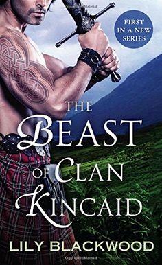 The Beast of Clan Kincaid (Highland Warrior) by Lily Blac... https://www.amazon.com/dp/1250084733/ref=cm_sw_r_pi_dp_x_4ftsybMVY6AKG