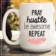 Pray. Hustle. Be Awesome. Repeat by HeyShabbyMe on Etsy
