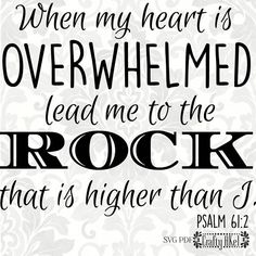 309 best chris read before school images in 2018 career personal NFL MBA Internship psalm 61 2 svg when my heart is overwhelmed lead me to the rock
