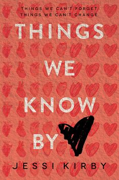 ARC Review: Things We Know by Heart