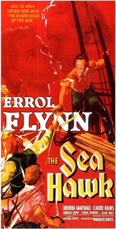 "The Sea Hawk"", 1940, fictional story about a privateer for Queen Elizabeth and fighting the Spanish Armada.  Good film but bears no resemblance to the novel by Rafael Sabatini."