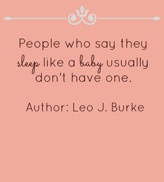 15 Ideas For Baby Sleep Quotes Insomnia Sleep Quotes, Mom Quotes, Quotes For Kids, Funny Quotes, Baby Massage, Sleeping Baby Quotes, Insomnia In Children, Oh Yeah Baby, Quotes About Motherhood