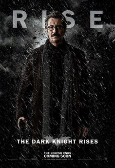 The Dark Knight Rises fan art poster (Gordon Edition)