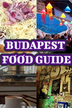 Budapest Food Guide provides a detailed guide to finding best places to eat in Budapest with the best restaurants, street food, food markets, vegan eats and traditional Hungarian foods