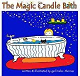 Free Kindle Book -   The Magic Candle Bath: A Bath and Bedtime Children's Story