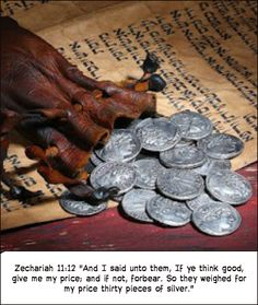 """Zechariah """"And the Lord said to me, """"Throw it to the potter-the handsome price at which they valued me! So I took the thirty pieces of silver and threw them to the potter at the house of the Lord. Narnia, Jesus Christ Superstar, Bible Pictures, The Son Of Man, Holy Week, Old Testament, Bible Stories, Silver Coins, Kingdom Of Heaven"""