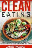 http://ift.tt/1G8UgH4 Clean Eating: How eating natural unprocessed foods can maximize energy  levels and optimize your health (Healthy Eating Natural healthy living Book 1) (English Edition) Reviews