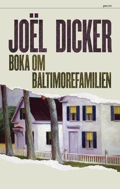 Boka om Baltimorefamilien - Joël Dicker Agnete Øye
