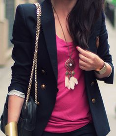 I need some hot pink in my wardrobe somewhere... Esp with a navy jacket and brass detailing.
