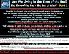 They follow the Lamb wherever he goes: The Time of the End - The End of What? - Part 1