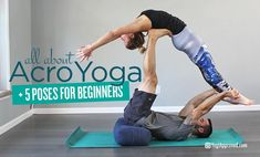 Have you seen AcroYoga photos or tried it with your friends? Here's everything you need to know about AcroYoga and 5 poses to get you started. #yogagirl