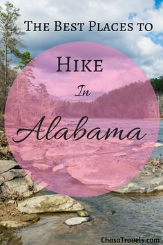 Where have you hiked in Alabama?