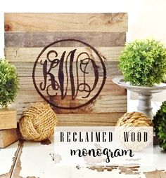 DIY Reclaimed Wood Monogram