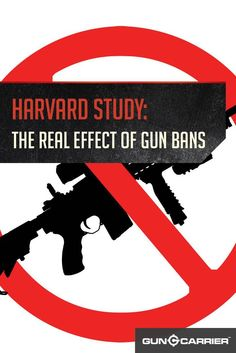 Banning Guns Will Increase Crime - Harvard Study Overview | Hard Facts About What Gun Ownership Does and Does NOT do In the United States by Gun Carrier http://guncarrier.com/banning-guns-will-increase-crime-harvard-study-overview/
