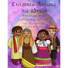 Children Around the World is a geography-based unit designed to make geography and handwriting fun through traceable print copywork and coloring pages. The unit looks at 51 countries from six continents. The capital of each country, along with the continent the country is found on and major maritime and political borders, are studied.  - WriteBonnieRose.com
