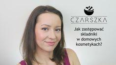 WAŻNE OGŁOSZENIE + Jak zastępować składniki w domowych kosmetykach? - Cz...