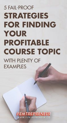 5 Fail-Proof Strategies for Finding Your Profitable Course Topic and Idea — FEMTREPRENEUR