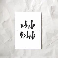 'Inhale/Exhale' print by toowordy.co.uk