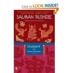 Haroun and the Sea of Stories, Salman Rushdie's classic fantasy novel is set in an exotic Eastern landscape peopled by magicians and fantastic talking animals. It is a delight of language, whimsy, and the power of children to see through to the heart of a matter