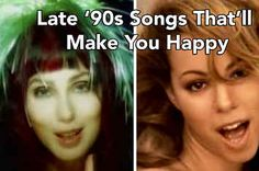 29 Songs From The Late '90s That Will Instantly Put You In A Great Mood