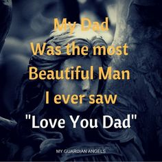 was and is, my handsome father Daddy I Miss You, I Love My Dad, What Is Love, Mom And Dad, Rip Daddy, Gods Plan Quotes, Dad Quotes, Daughter Quotes, Dad Poems