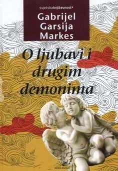 Gabriel Garcia Markes O ljubavi i drugim demonima PDF Download