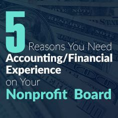 Financial statement reporting requirements & the IRS Form 990 make it important for accounting & financial literacy to be part of a nonprofit boards makeup Nonprofit Fundraising, Fundraising Ideas, Mando Y Control, Board Governance, Start A Non Profit, Apply For Grants, Irs Forms, Volunteer Management, Grant Writing