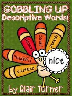 {FREE} Gobbling Up Descriptive Words! Fun Thanksgiving activity!