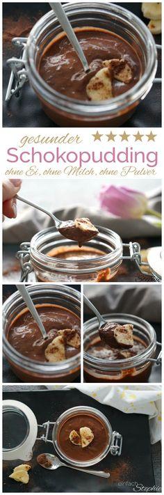 gesunder Schokopudding ohne Pulver, ohne Ei, ohne Milch von www.einfachstephie.de