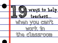 Wondering how to volunteer at your kids school without actually working in the classroom? 19 ways to support your teacher outside of school. School Classroom, School Teacher, School Fun, Back To School, Classroom Ideas, French Classroom, School Staff, School Days, Sunday School