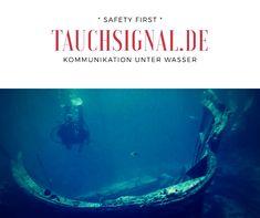 Fachausrüstung für deine Sicherheit! Diving, Safety, Communication, Tips