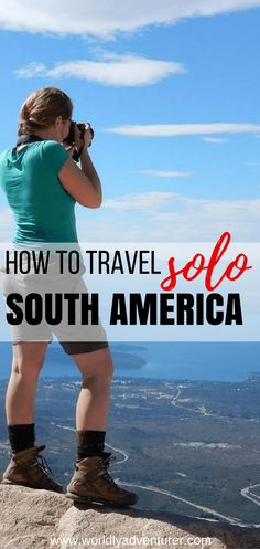 solo female travel tips | South America | female travel articles | solo travel destinations | travel safety hacks | woman | for female travellers | women.