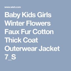 Baby Kids Girls Winter Flowers Faux Fur Cotton Thick Coat Outerwear Jacket 7_S