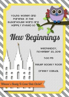 """Whoooo's Ready to Come Unto Christ?"" 5x7 Young Women Owl New Beginnings or Young Women In Excellence Invite"
