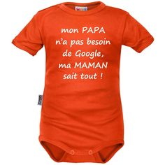 Body bébé message : mon PAPA n'a pas besoin de GOOGLE Cute Outfits For Kids, Cute Kids, Geek Baby, Clothing Tags, Silhouette Portrait, Google, Baby Bodysuit, Kids Wear, Tee Shirts