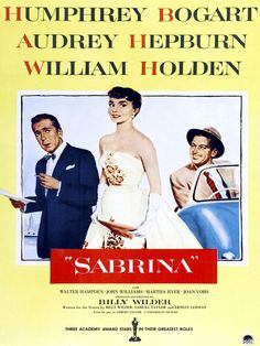 Sabrina (1954) de Billy Wilder avec Audrey Hepburn, Humphrey Bogart et William Holden