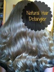 Homemade Hair Detangler - Nearly Natural Momma
