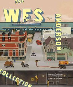 The Wes Anderson Collection (Hardcover)